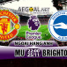 Link SopCast, Ace Stream xem trực tiếp Manchester United vs Brighton & Hove Albion (22h00 ngày 25/11)